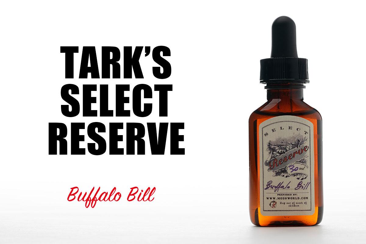 【Tark's Select Reserve Buffalo Bill レビュー】タークス セレクト リザーブ バッファロービル