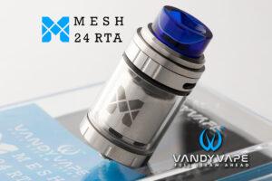 【アトマイザー】MESH 24 RTA「メッシュ 24 アールティーエー」 / VANDY VAPE バンディーベイプ レビュー