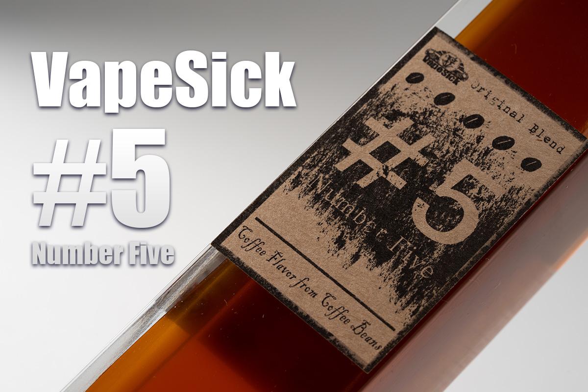 Vape Sick #5 Number Five「ナンバーファイブ」 リキッドレビュー