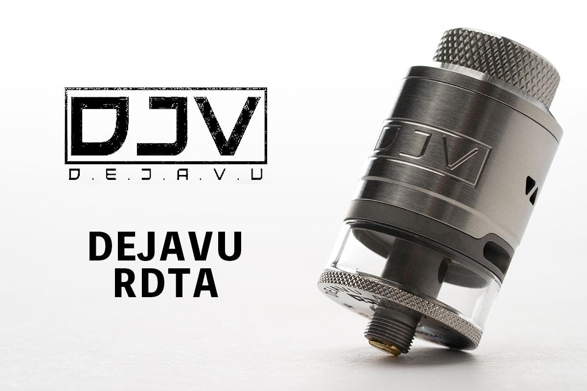 【DJV DEJAVU RDTA】「デジャヴュ」アトマイザーレビュー