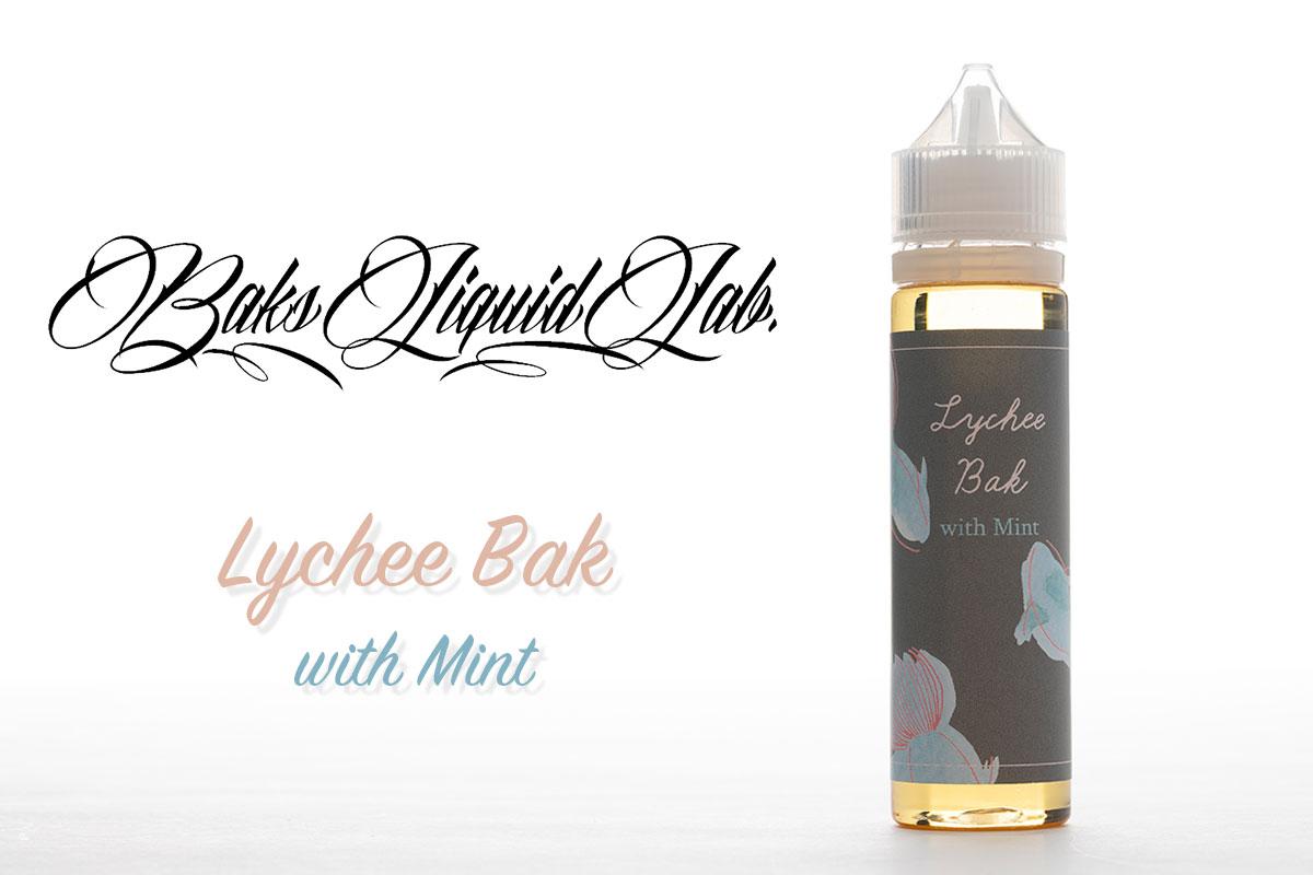BaksLiquidLab. Lychee Bak with Mintレビュー