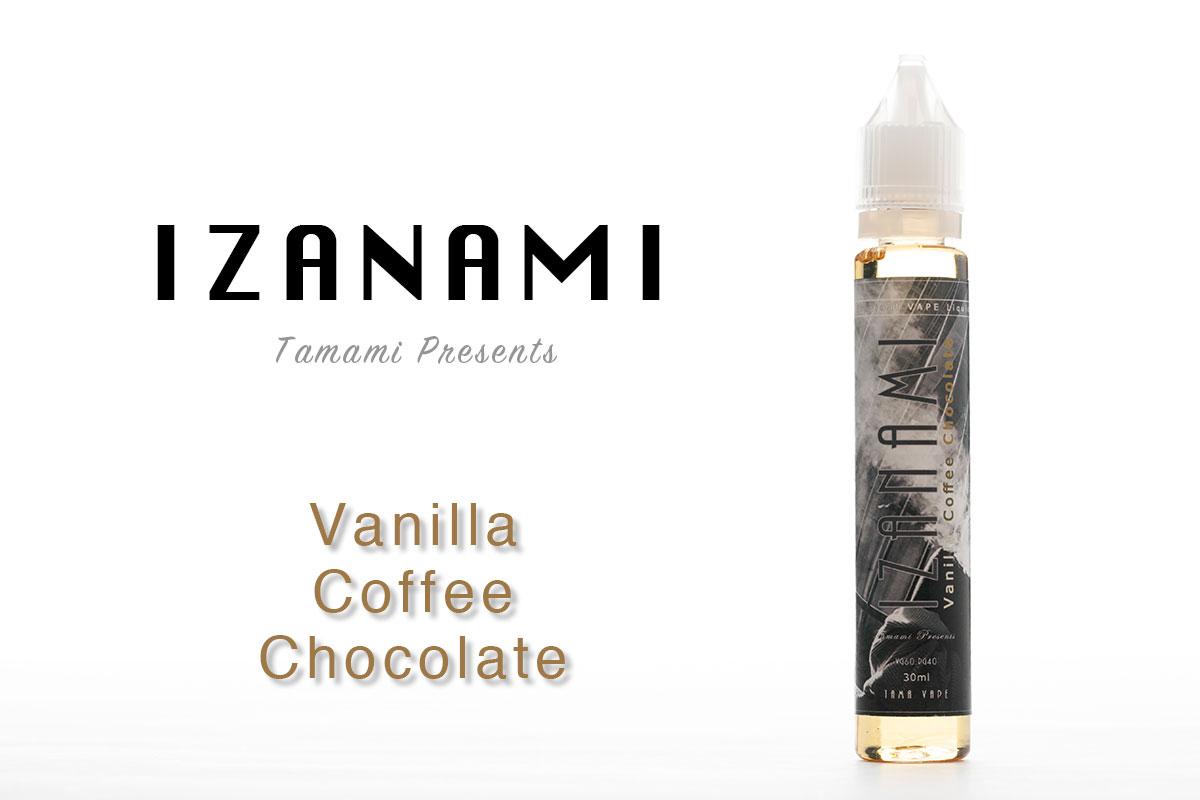 【IZANAMI Vanilla Coffee Chocolate レビュー】TAMA VAPE イザナミ バニラコーヒーチョコレート