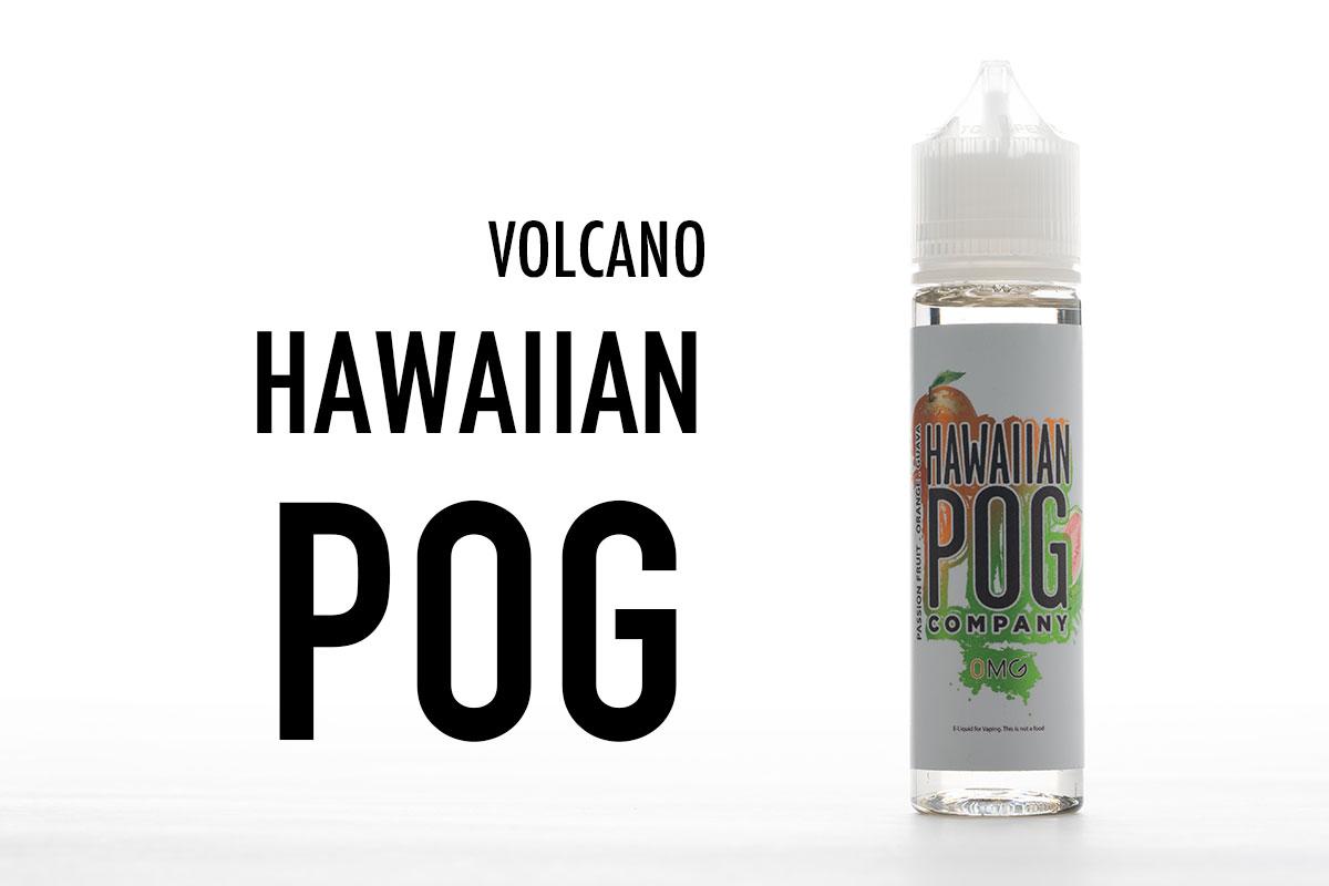 Volcano HAWAIIAN POG リキッドレビュー