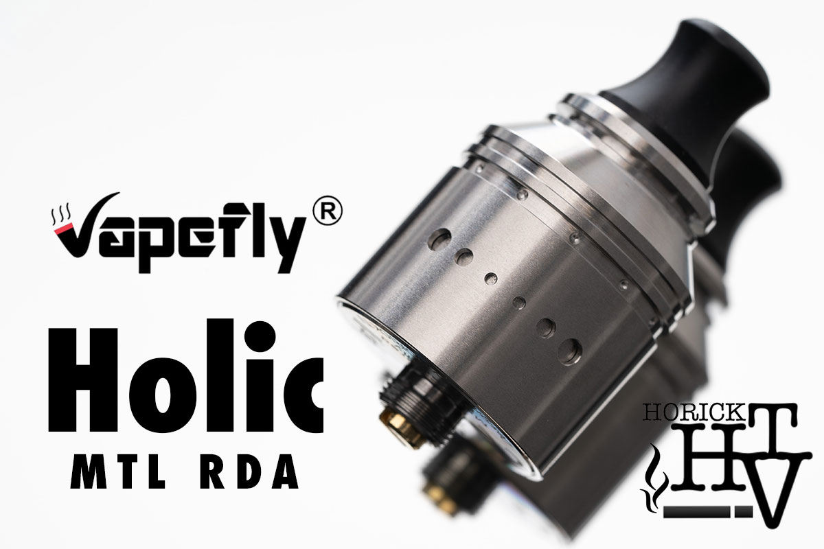 Vapefly HOLIC MTL RDA レビュー