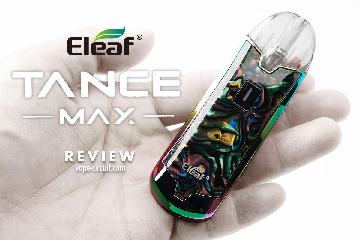 Eleaf TANCE MAX レビュー