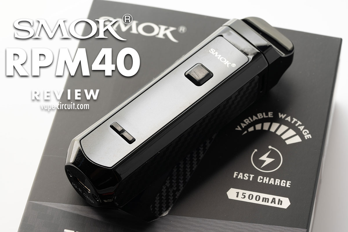 SMOK RPM40 レビュー