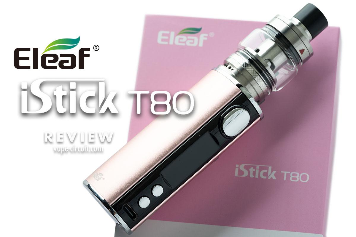 Eleaf iStick T80 レビュー