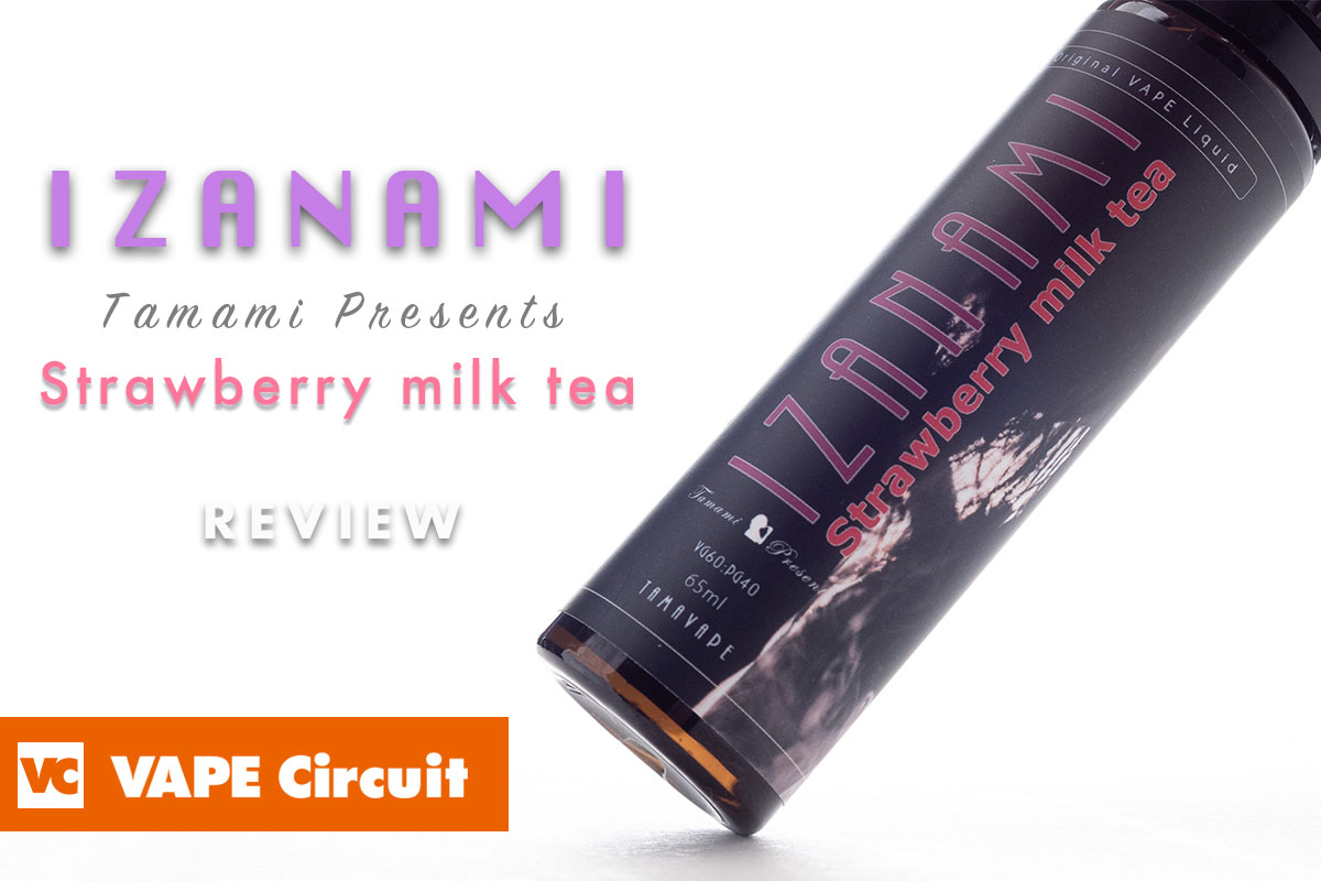 IZANAMI Strawberry milk teaレビュー