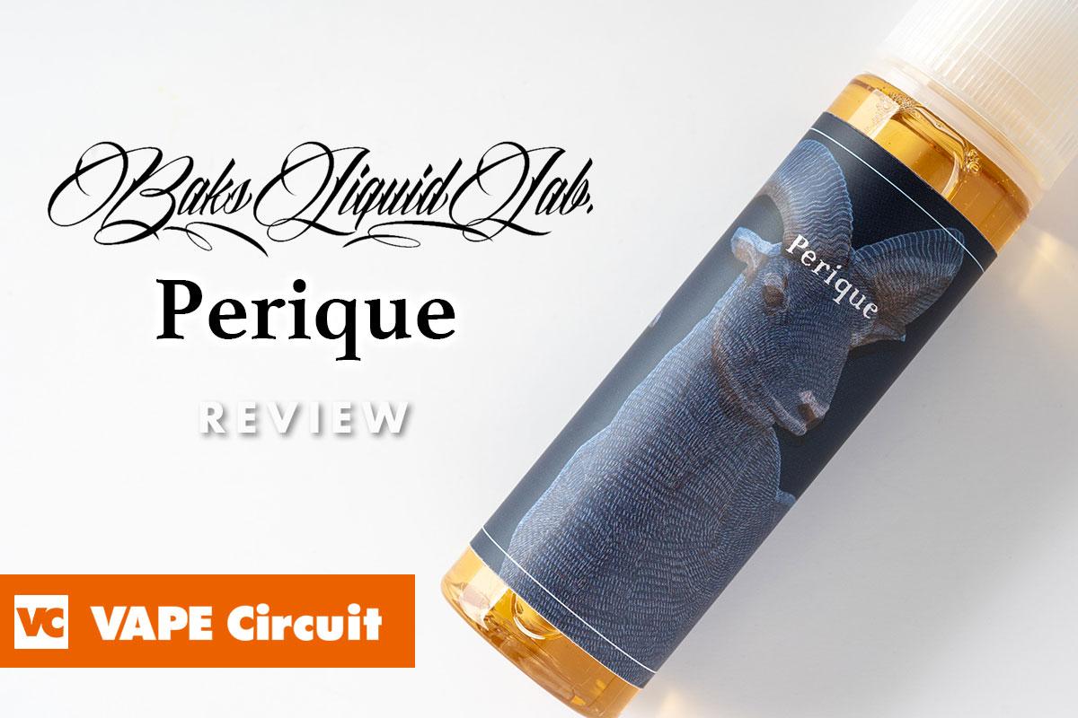 BaksLiquidLab. Perique レビュー