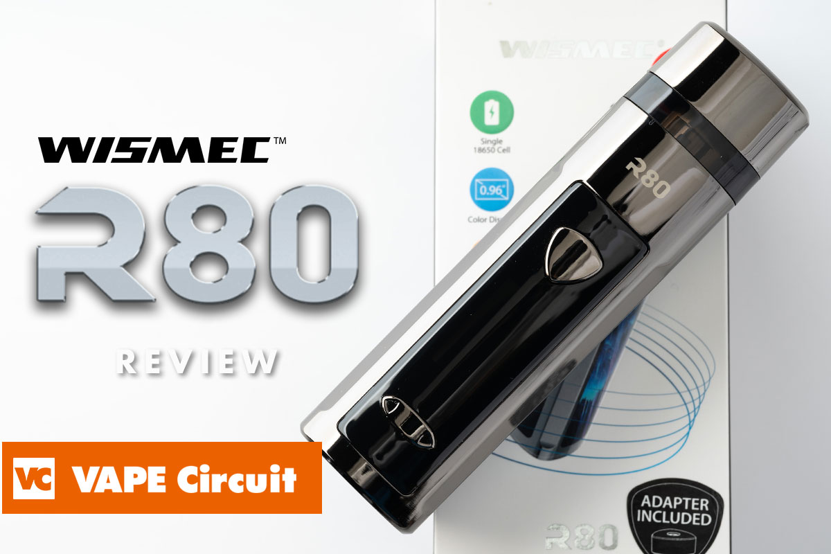 WISMEC R80 レビュー
