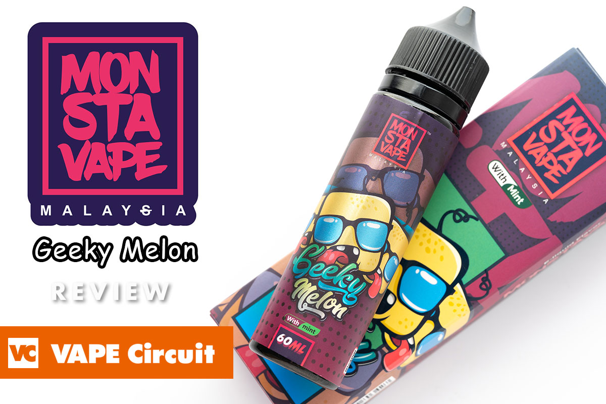 MONSTA VAPE Geeky Melon with mint レビュー