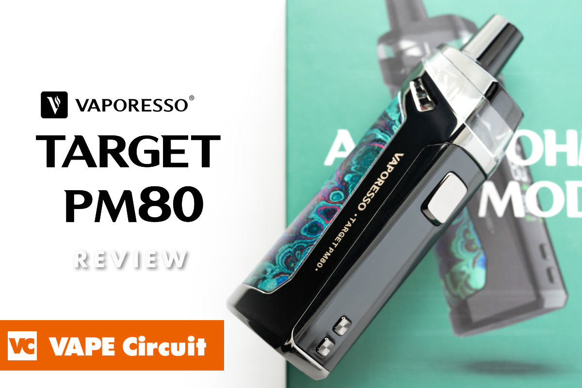 VAPORESSO TARGET PM80 レビュー