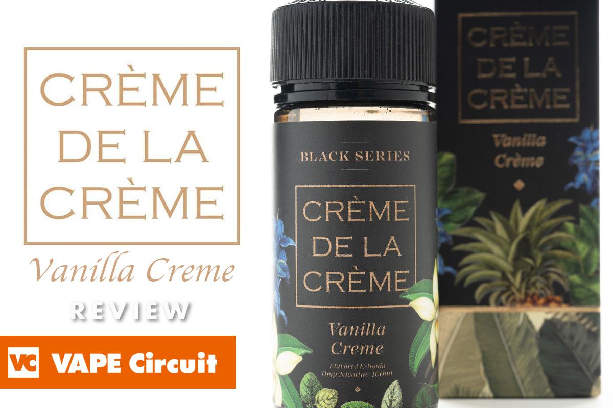 Creme De La Creme Vanilla Creme レビュー