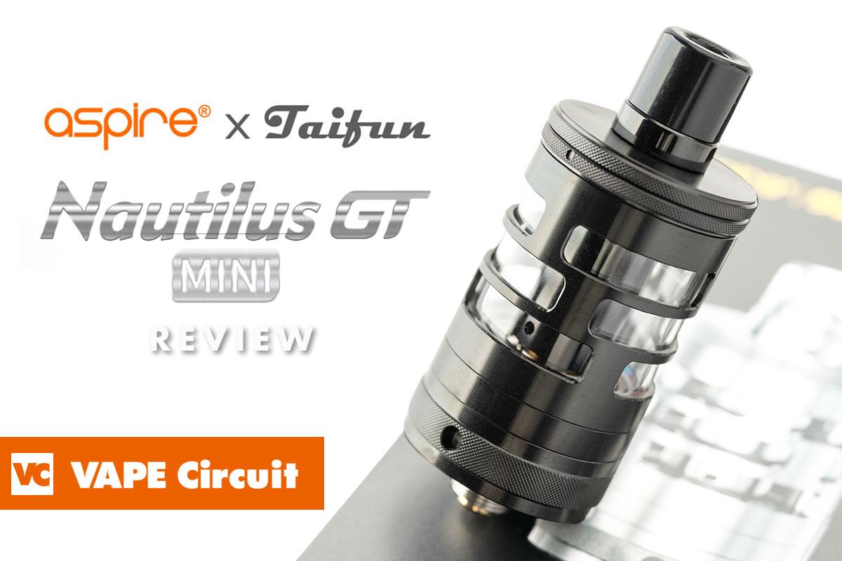 aspire Nautilus GT mini(アスパイア ノーチラスジーティー ミニ)レビュー