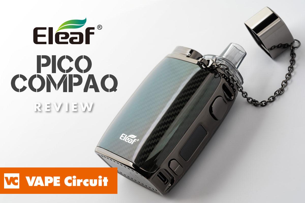 Eleaf Pico COMPAQ(イーリーフ ピコ コンパック)レビュー
