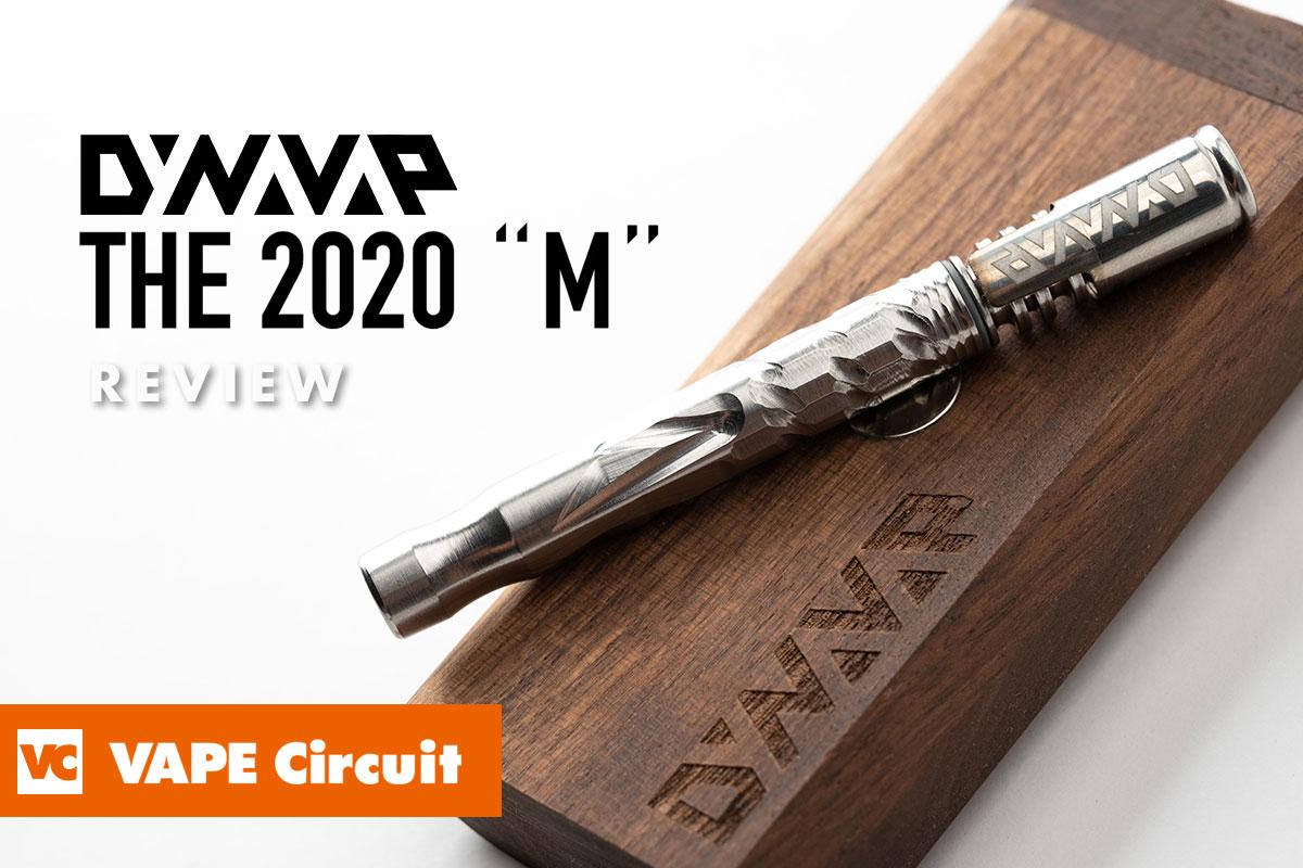 """Dynavap The 2020 """"M"""" レビュー"""