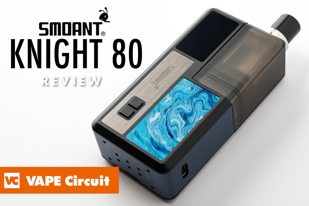 Smoant Knight 80(スモアント ナイト80)レビュー