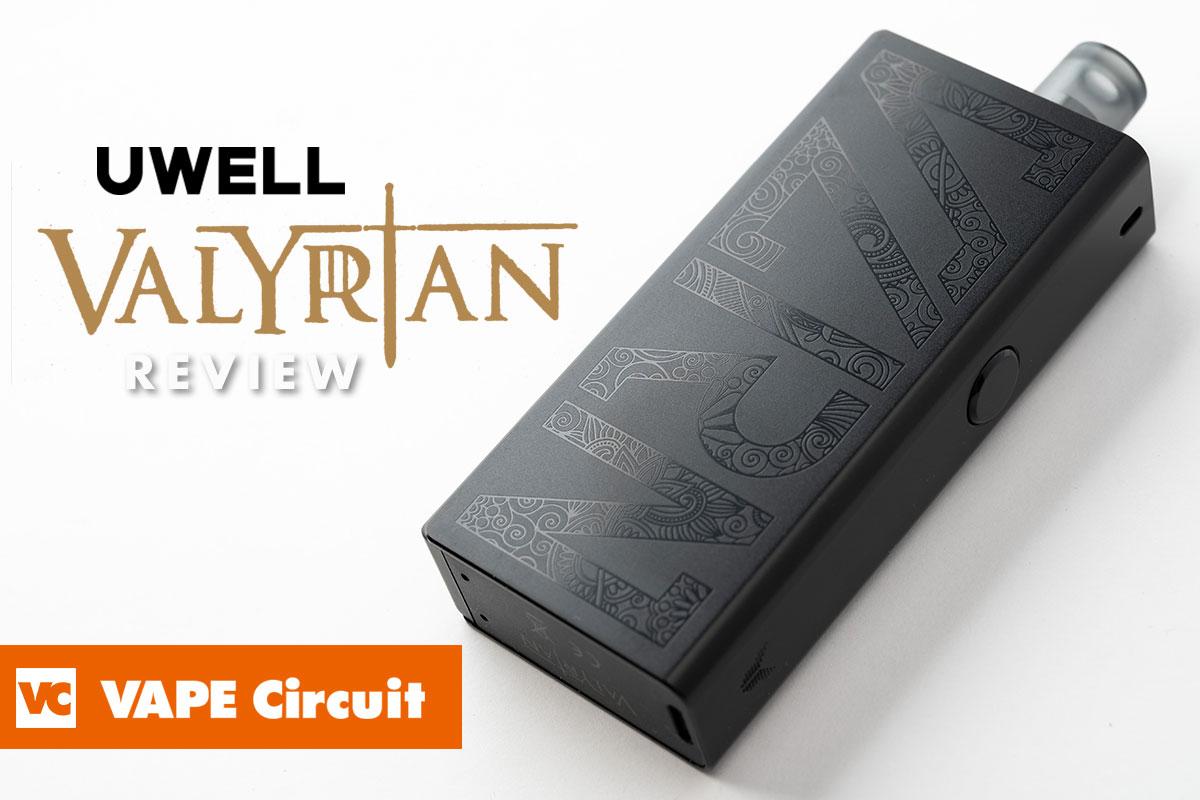 UWELL VALYRIAN(ユーウェル ヴァリリアン)レビュー