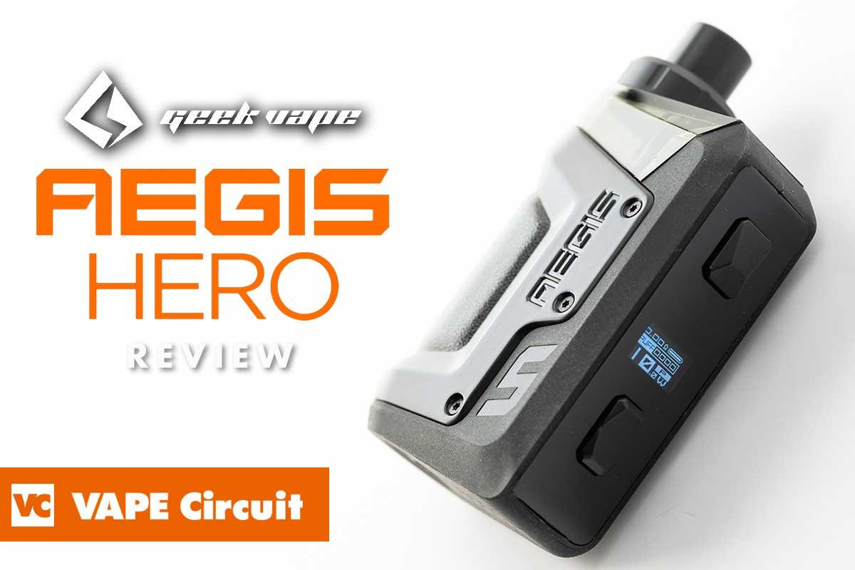 geek vape AEGIS HERO(ギークベイプ イージス ヒーロー)レビュー