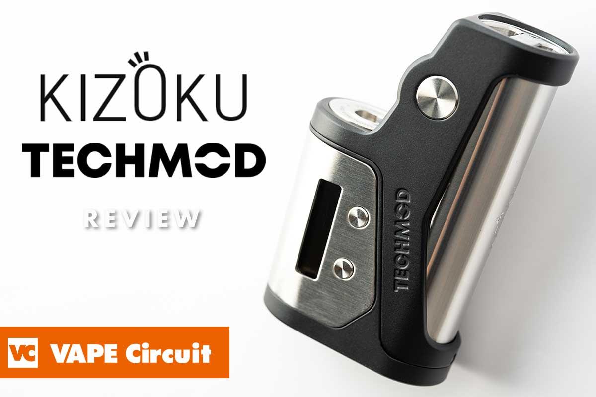 KIZOKU techmod(キゾク テック・モッド)レビュー