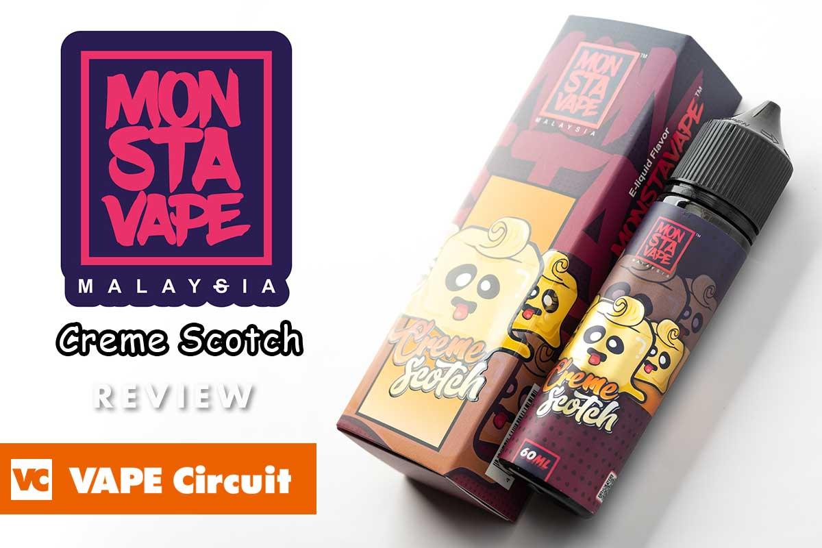 MONSTA VAPE Creme Scotch(モンスタベイプ クリームスコッチ)レビュー