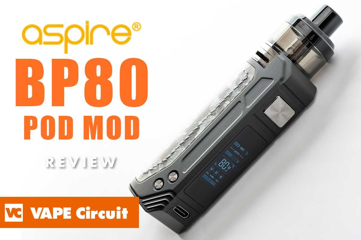 Aspire BP80(アスパイア・ビーピー80)レビュー