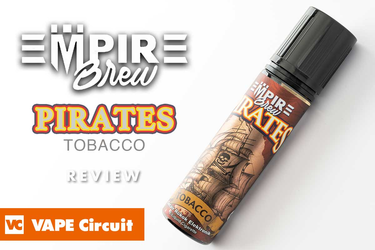 Empire Brew PIRATES TOBACCO (エンパイアブリュー・パイレーツタバコ)レビュー