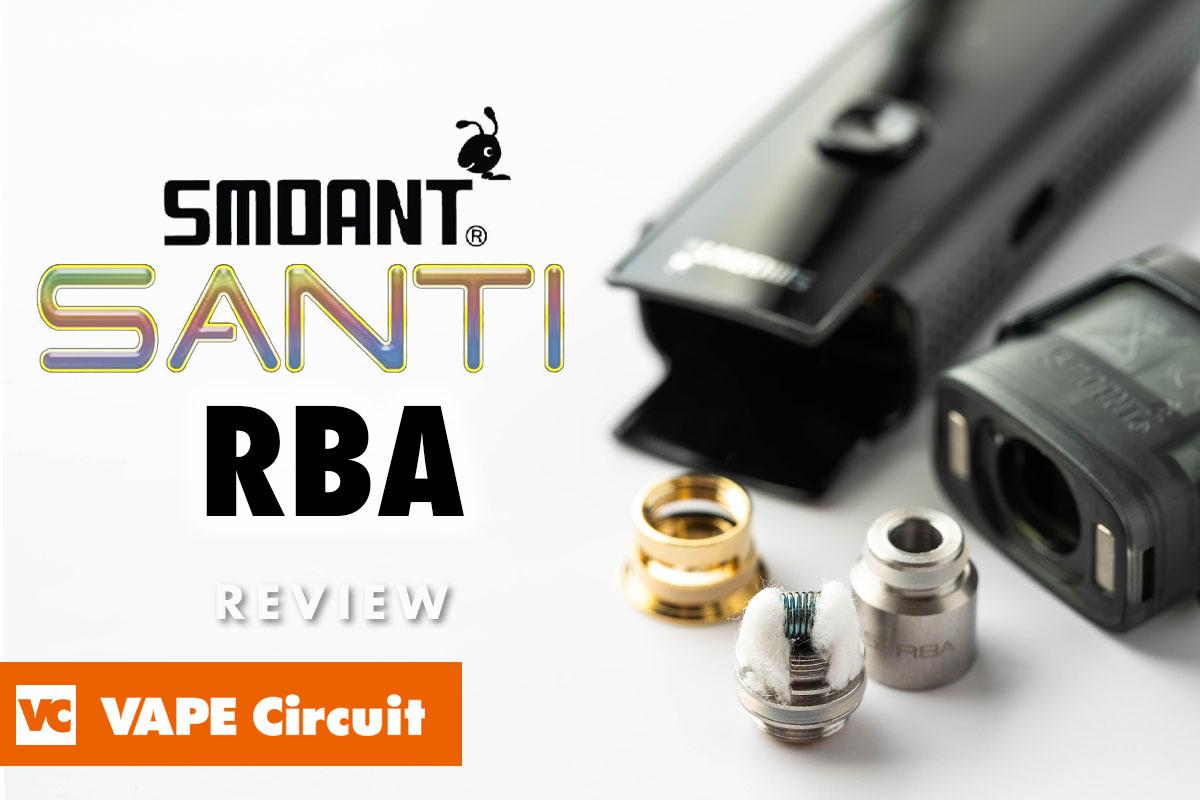 Smoant SANTI RBA Coil(スモアント サンティー アールビーエー コイル)レビュー