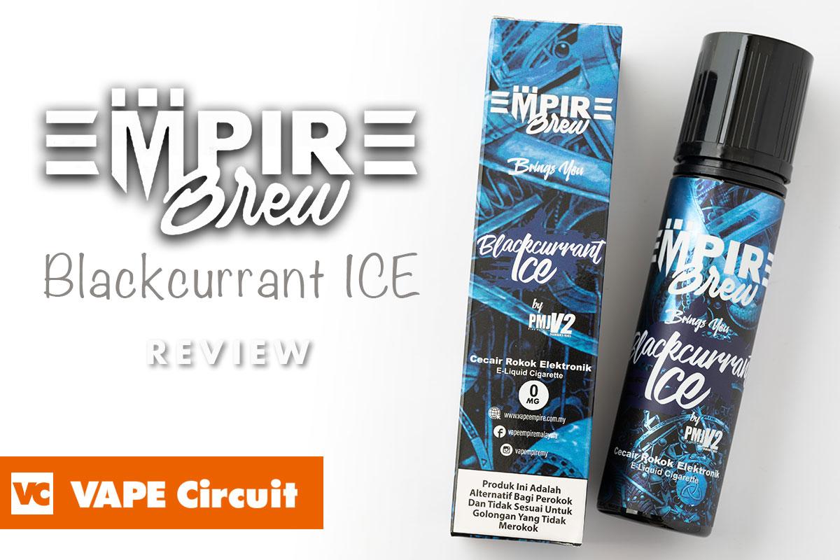 EMPIRE BREW BLACKCURRANT ICE(エンパイアブリュー ブラックカラント アイス)レビュー