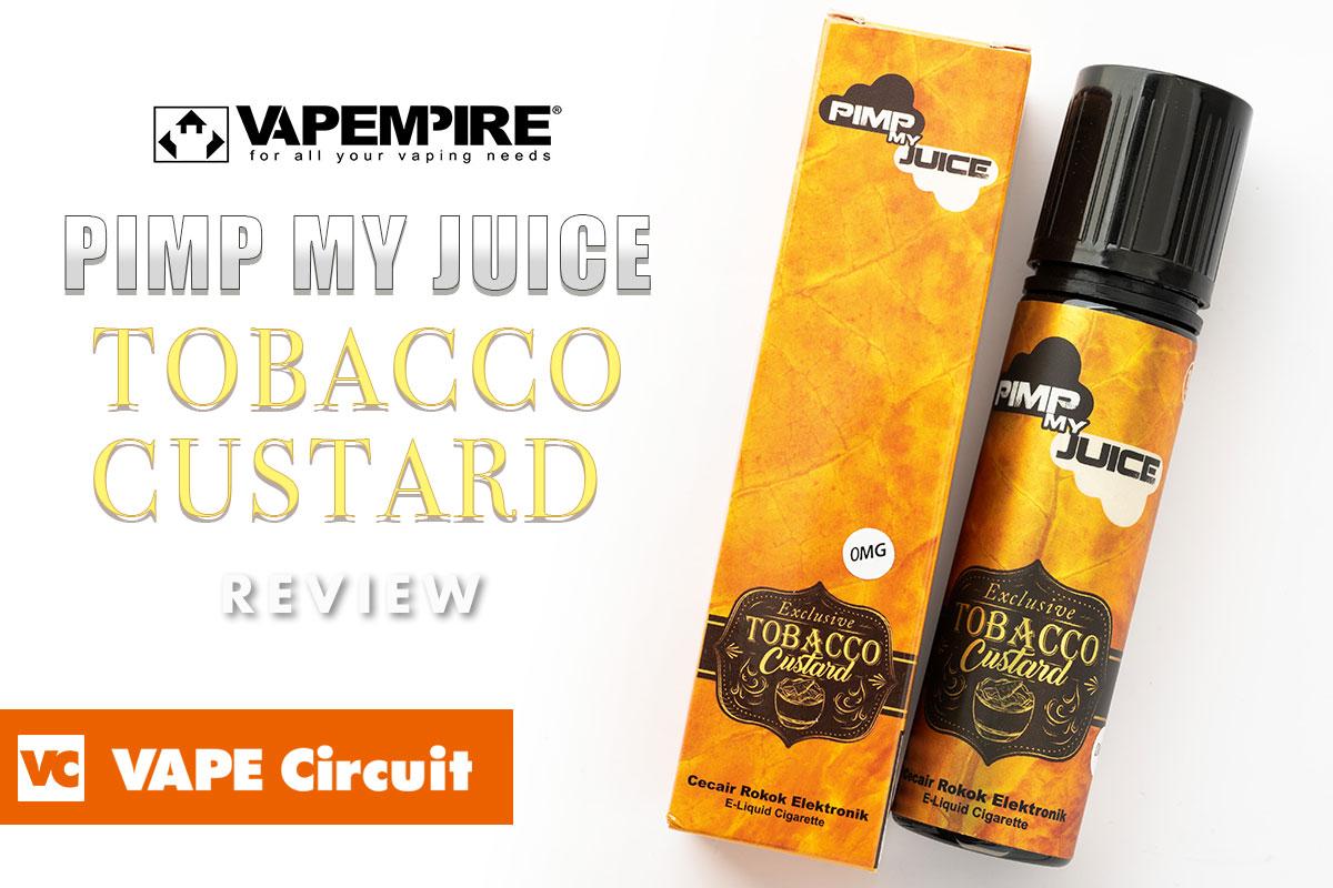 Pimp my Juice Tobacco Custard(ピンプマイジュース タバコカスタード)レビュー|