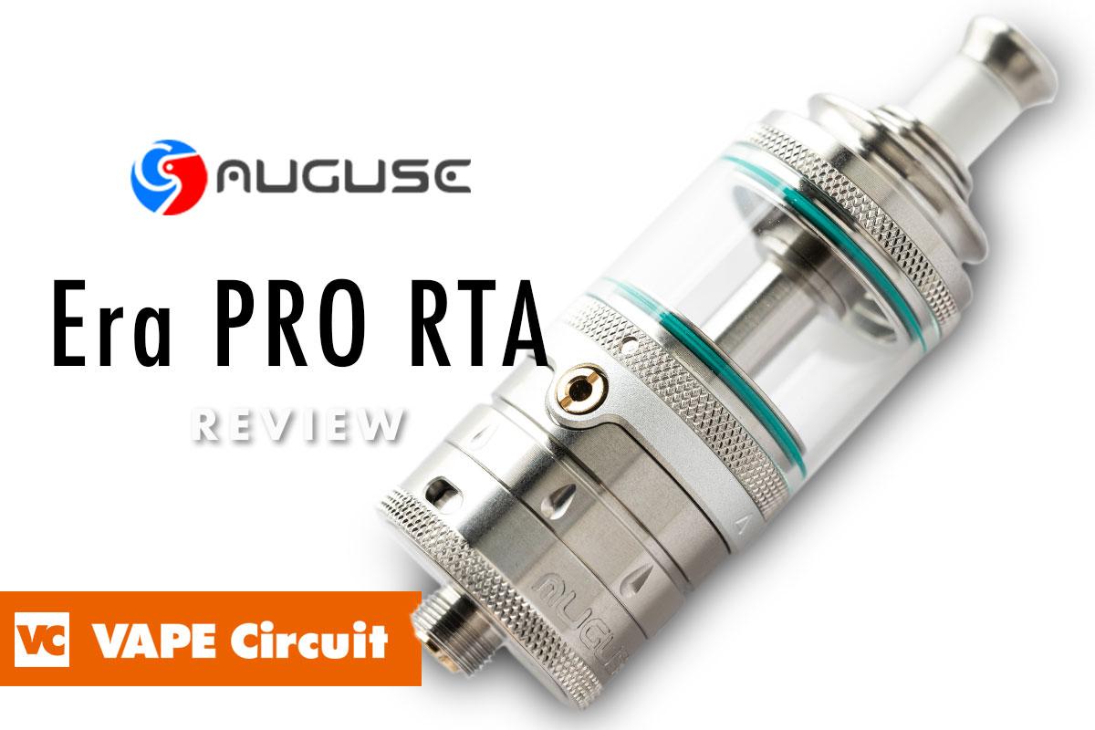 Auguse Era Pro RTA(オーグユーズ エラ プロ タンク)レビュー