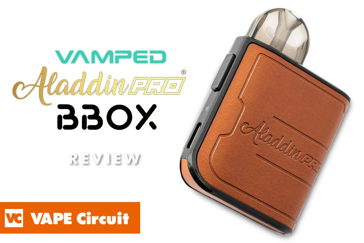 VAMPED ALADDIN PRO BBOX(バンペッド アラジン プロ ビーボックス)レビュー