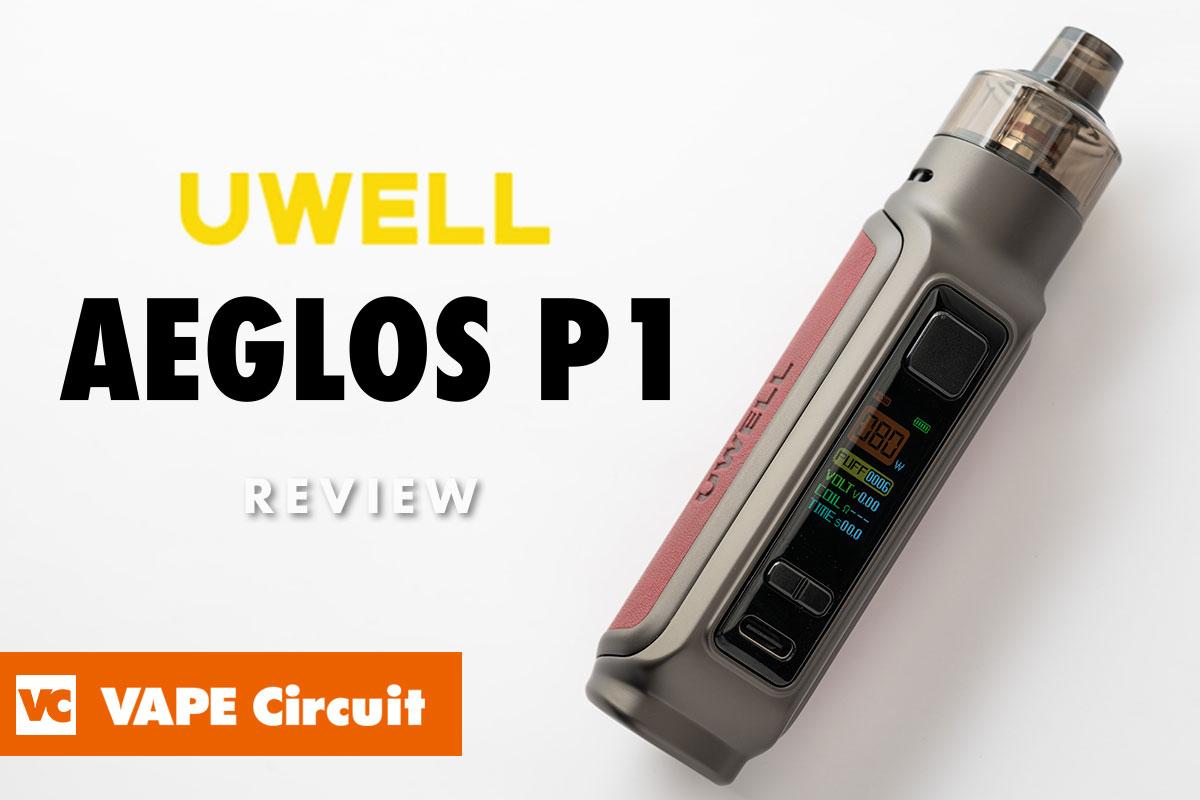 UWELL AEGLOS P1(ユーウェル イグロスP1)レビュー