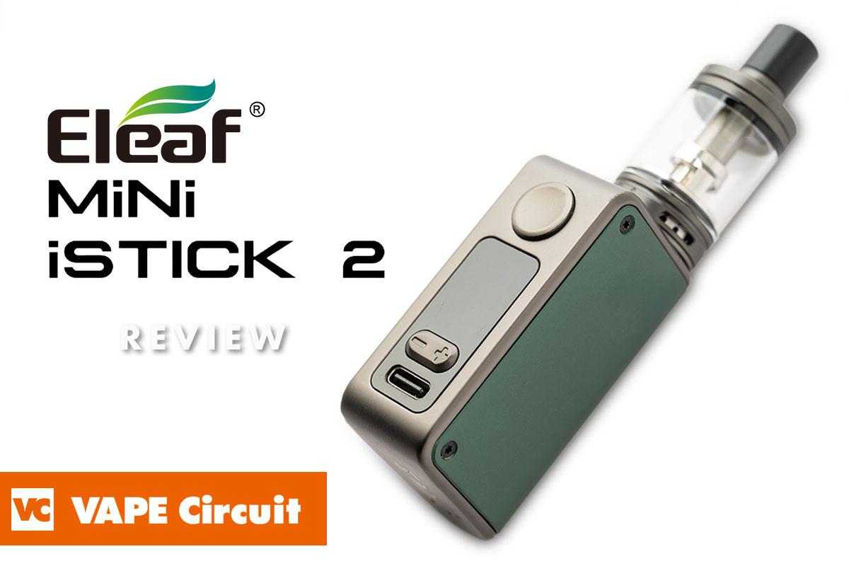 Eleaf Mini Stick 2(イーリーフ ミニスティック2)レビュー